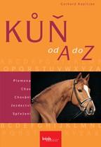 Kniha/ Kůň od A do Z - Gerhard Kapitzke